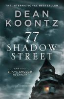 77 Shadow Street: Book by Dean Koontz