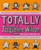 Totally Jacqueline Wilson: Book by Jacqueline Wilson