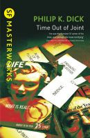 SF 55: Time Out of Joint: Book by Philip K. Dick