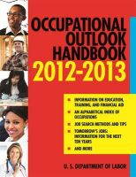 Occupational Outlook Handbook: 2012-2013: Book by U.S. Department of Labor