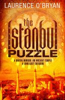 The Istanbul Puzzle: Book by Laurence O Bryan