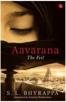 Aavarana The Veil: Book by S.L. Bhyrappa