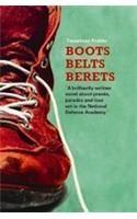 Boots, Belts, Berets: Book by Tanushree Podder