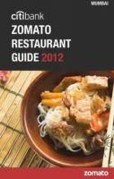 Citibank Zomato Restaurant Guide 2012: Mumbai: Book by Zomato