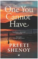 The One You Cannot Have: Book by Preeti Shenoy