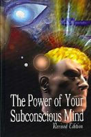 The Power of Your Subconscious Mind, Revised Edition: Book by Joseph, Murphy