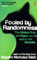 Fooled by Randomness: The Hidden Role of Chance in Life and in the Markets:Book by Author-Nassim Nicholas Taleb