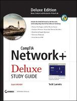 CompTIA Network+ Deluxe Study Guide: (Exam N10-004): Book by Todd Lammle