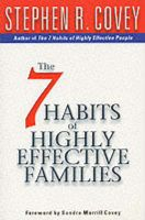 The 7 Habits of Highly Effective Families: Book by Stephen R. Covey
