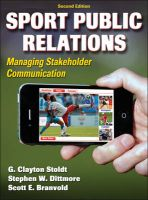 Sport Public Relations: Book by G. Clayton Stoldt