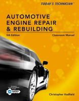 Classroom Manual for Automotive Engine Repair and Rebuilding: Book by Chris Hadfield