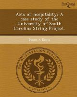 Acts of Hospitality: A Case Study of the University of South Carolina String Project.: Book by Susan A Davis