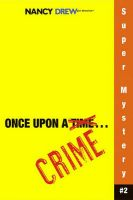 Once Upon a Crime: Book by Carolyn Keene