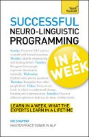 Teach Yourself Neuro-linguistic Programming in a Week:Book by Author-Mo Shapiro