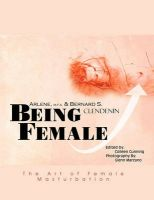 Being Female: The Art of Female Masturbation: Book by Arlene and Bernard Clendenin
