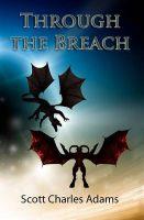 Through the Breach: Book by Scott Charles Adams