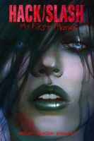 Hack/Slash: Volume 1: My First Maniac