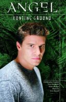 Angel: Hunting Ground: Book by Christopher Golden , Tom Sniegoski , Eric Powell