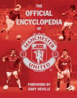 The Official Encyclopedia Of Manchester United: Book by MUFC