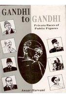 Gandhi To Gandhi: Private Faces of Public Figures: Book by Ansar Harvani