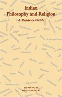 Indian Philosophy and Religion ? A Reader?s Guide[Paperback]: Book by Padhi Bibhu. Padhi Minakshi