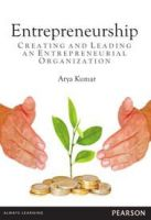 Entrepreneurship: Creating and Leading an Entrepreneurial Organization:Book by Author-Arya Kumar