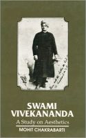 Swami Vivekananda - A Study on Aesthetics: Book by Mohit Chakrabarti