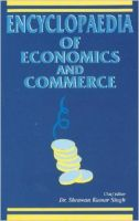 Encyclopaedia of Economics and Commerce (2 Vol.): Book by ed. S.K. Singh