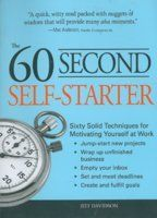 60 Tips To Motivate Yourself: Book by Jeff Davidson