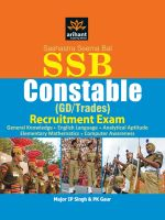 Sashastra seema Bal SSB Constable (GD) Recruitment Exam with Practice Sets: Book by Major IP Singh , PK Gaur