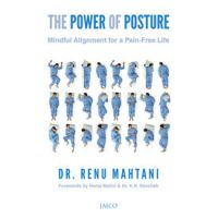 The Power of Posture: Book by Renu Mahtani