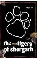 The Small Tigers of Shergarh: Book by Ranjit Lal
