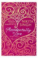Accidentally In Love!: Book by Nikita Singh