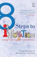 8 Steps To Innovation : Going From Jugaad To Excellence : Going From Jugaad To Excellence (English) (Paperback): Book by Dabholkar Vinay T. Krishnan Rishikesha