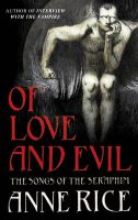 Of Love And Evil:Book by Author-Anne Rice