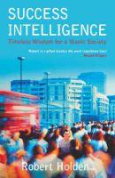 Success Intelligence: Book by Robert Holden