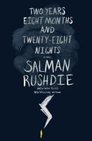 Two Years, Eight Months and TwentyEight Nights : A Novel (English) (Hardcover): Book by Salman Rushdie