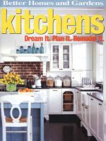 Better Homes and Gardens Kitchens: Dream It. Plan It. Remodel It.: Book by Better Homes &. Gardens