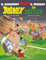 Asterix in Britain: Book by Goscinny , Uderzo