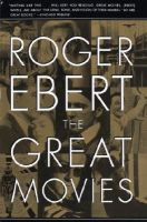 The Great Movies: Book by Roger Ebert