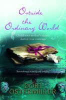 Outside the Ordinary World:Book by Author-Dori Ostermiller