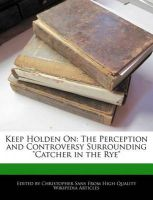 Keep Holden on: The Perception and Controversy Surrounding
