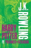 Harry Potter and the Prisoner of Azkaban: Book by J. K. Rowling