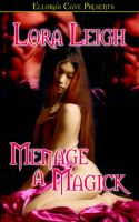 Menage a Magick: Book by Lora Leigh