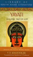 Yayati: A Classic Tale of Lust: Book by V.S. Khandekar