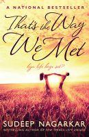 That's the Way We Met...: Kya Life Hogi Set?: Book by Sudeep Nagarkar