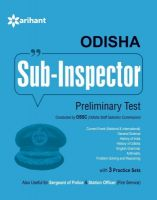 Odisha Sub Inspector Preliminary Test (English) (Paperback): Book by  An editorial team of highly skilled professionals at Arihant, works hand in glove to ensure that the students receive the best and accurate content through our books. From inception till the book comes out from print, the whole team comprising of authors, editors, proofreaders and various other invo... View More An editorial team of highly skilled professionals at Arihant, works hand in glove to ensure that the students receive the best and accurate content through our books. From inception till the book comes out from print, the whole team comprising of authors, editors, proofreaders and various other involved in shaping the book put in their best efforts, knowledge and experience to produce the rigorous content the students receive. Keeping in mind the specific requirements of the students and various examinations, the carefully designed exam oriented and exam ready content comes out only after intensive research and analysis. The experts have adopted whole new style of presenting the content which is easily understandable, leaving behind the old traditional methods which once used to be the most effective. They have been developing the latest content & updates as per the needs and requirements of the students making our books a hallmark for quality and reliability for the past 15 years.