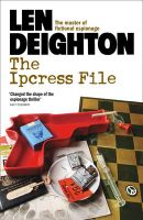 The Ipcress File: Book by Len Deighton