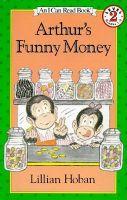 Arthur's Funny Money: Book by Lillian Hoban,Hoban,Lillian Hoban
