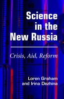 Science in the New Russia: Crisis, Aid, Reform: Book by Loren R. Graham